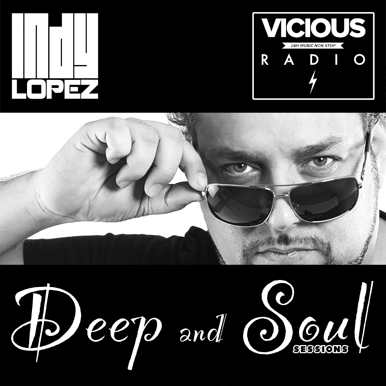 Indy lopez vicious radio deep n soul