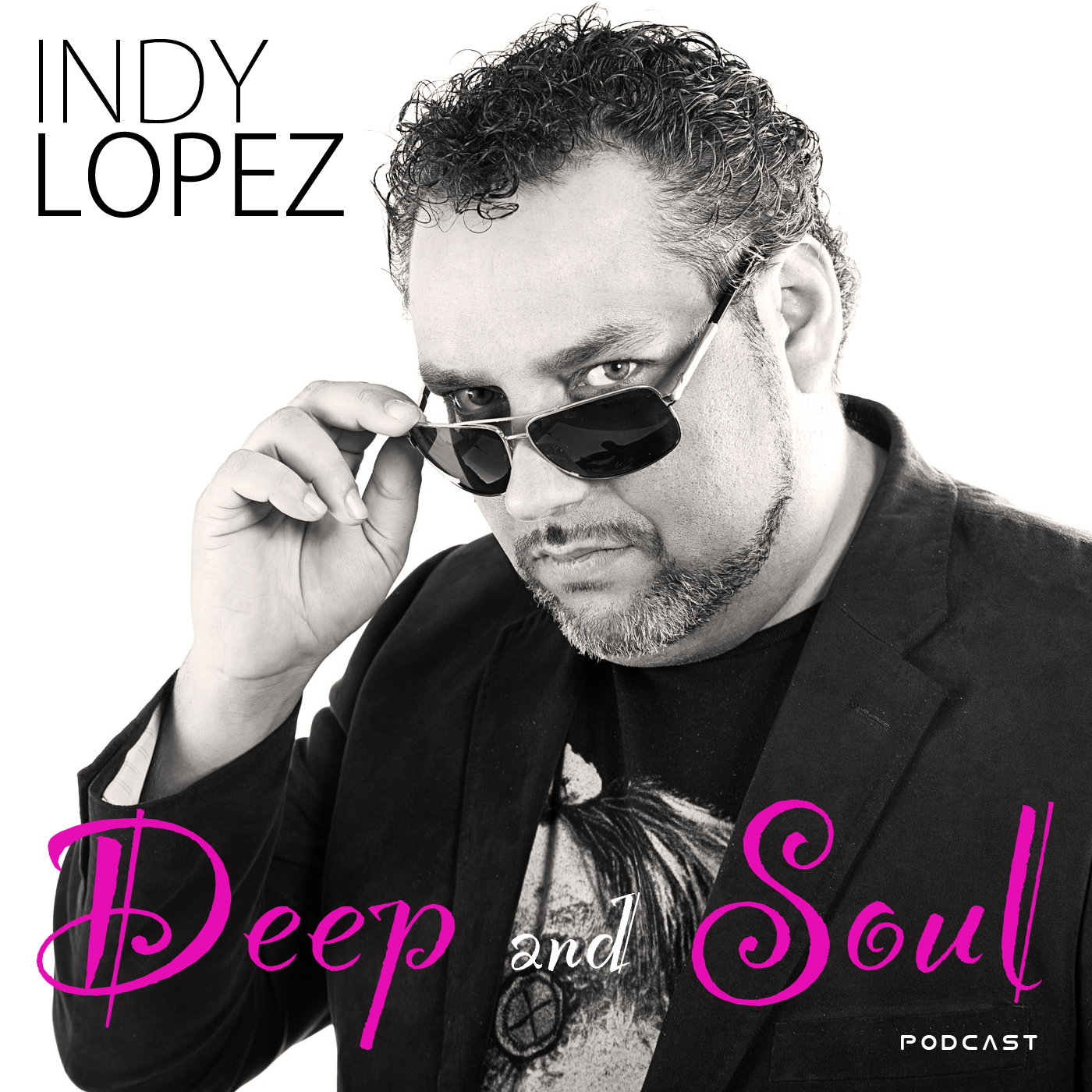 Indy Lopez Deep & Soul Podcast